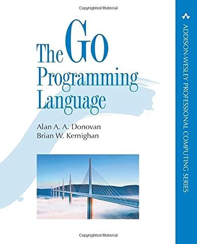 Go Programming Language, The By Alan Donovan