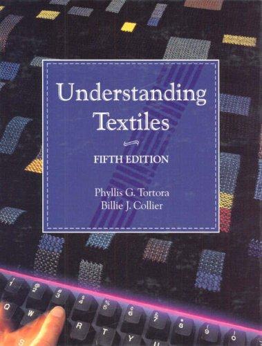Understanding Textiles By Phyllis G. Tortora