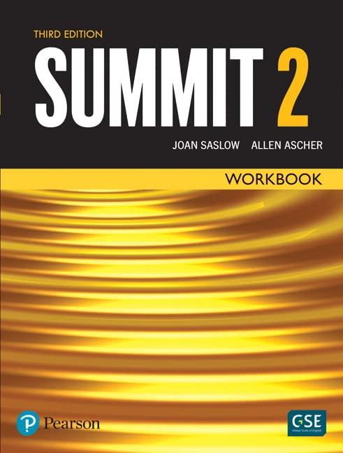 Summit Level 2 Workbook By Joan Saslow