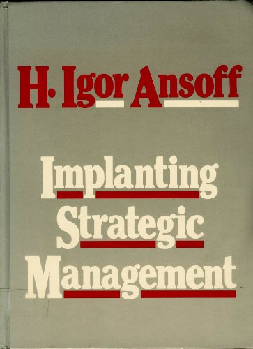 Implanting Strategic Management par H. Igor Ansoff