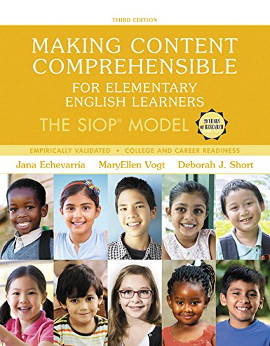 Making Content Comprehensible for Elementary English Learners By Jana Echevarria