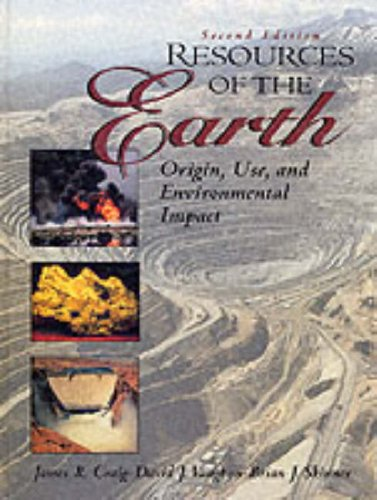 Resources of the Earth By James R. Craig
