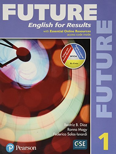 Future 1 Student Book with Essential Online Resources By Pearson