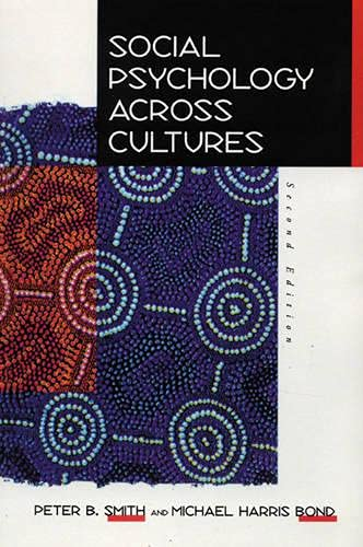 Social Psychology Across Culture By Peter B. Smith