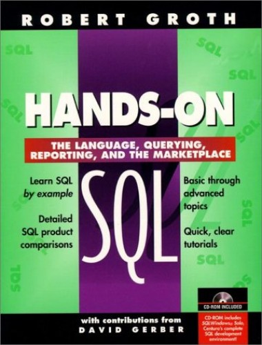 Hands-On SQL By Robert Groth