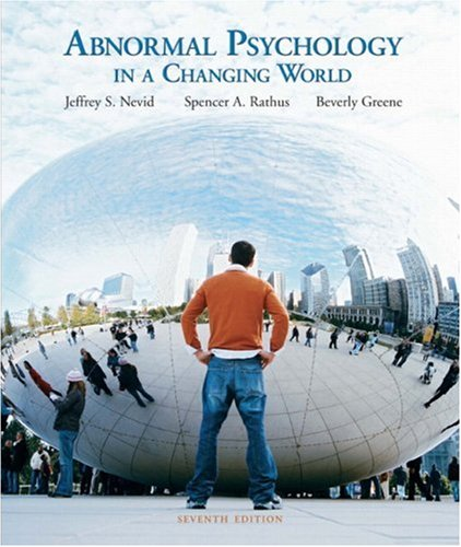 Abnormal Psychology in a Changing World, Books a la Carte Plus MyPsychLab Pegasus By Jeffrey S. Nevid