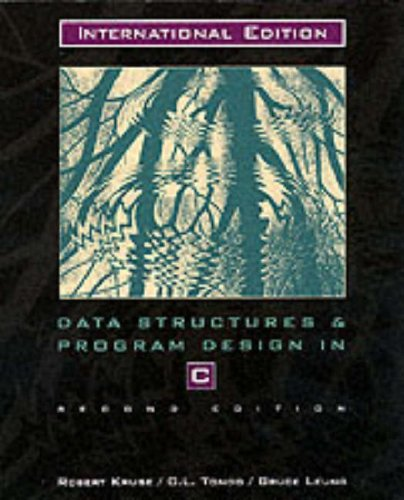 Data Structures and Program Design In C By Robert L. Kruse