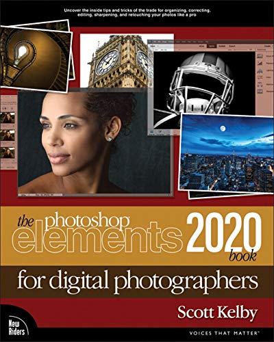 The Photoshop Elements 2020 Book for Digital Photographers By Scott Kelby