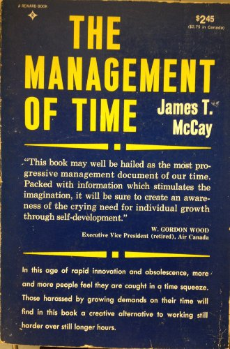 Management of Time By McCay Jt