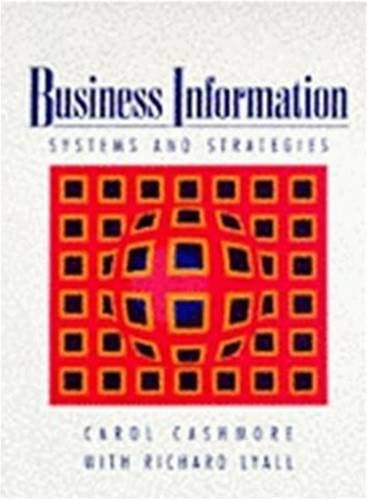 Business Information: Systems and Strategies By Carol Cashmore