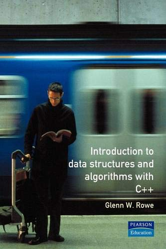 Data Structures &Algorithms C++ (Prentice-Hall Object-Oriented Series) By Glenn Rowe