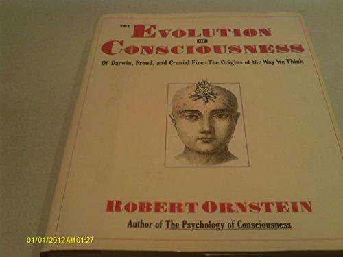 Evolution of Consciousness By Robert Ornstein