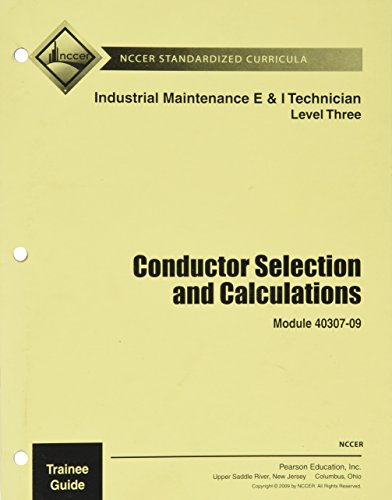 40307-09 Conductor Selection/Calculation TG By NCCER