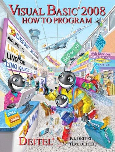Visual Basic 2008 How to Program By Paul J. Deitel