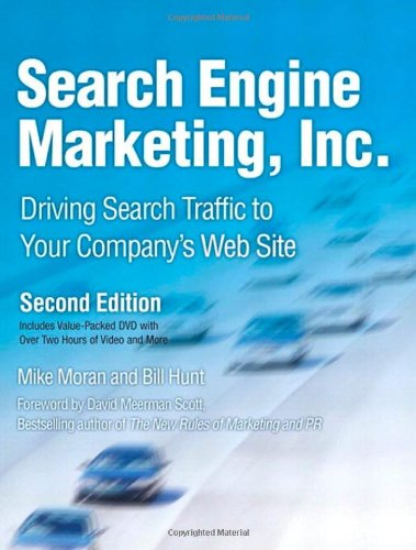 Search Engine Marketing, Inc. By Mike Moran