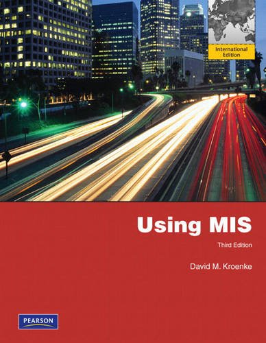 Using MIS By David M. Kroenke