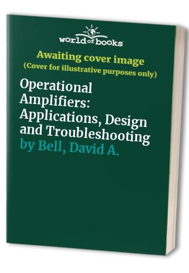 Operational Amplifiers By David A. Bell