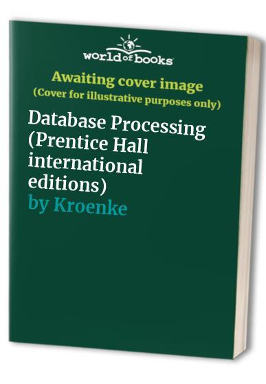 Database Processing by Kroenke
