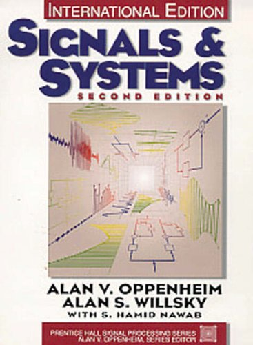 Signals and Systems By Alan V. Oppenheim
