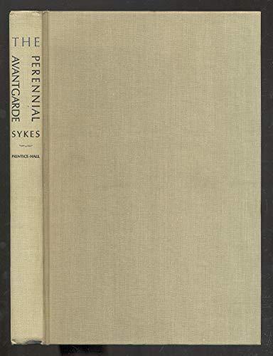 Perennial Avantgarde By Gerald Sykes