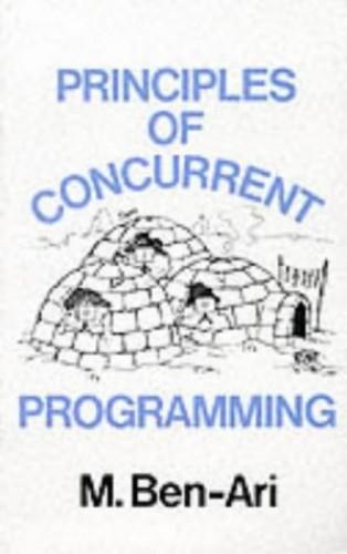 Principles Concurrent Programming By M. Ben-Ari