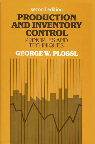 Production and Inventory Control By George W. Plossl
