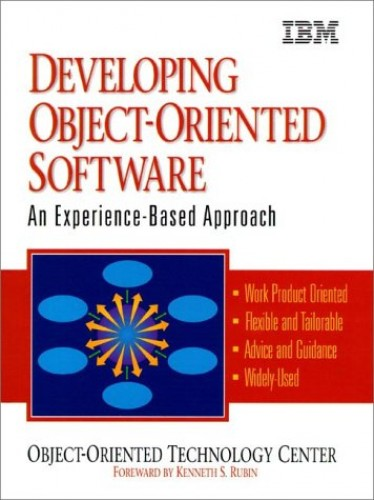 Developing Object-Oriented Software By I.B.M.Object Orientated Technology Center