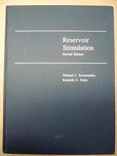 Reservoir Stimulation By Edited by Michael J. Economides