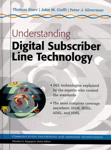 Understanding Digital Subscriber Line Technology By Thomas Starr