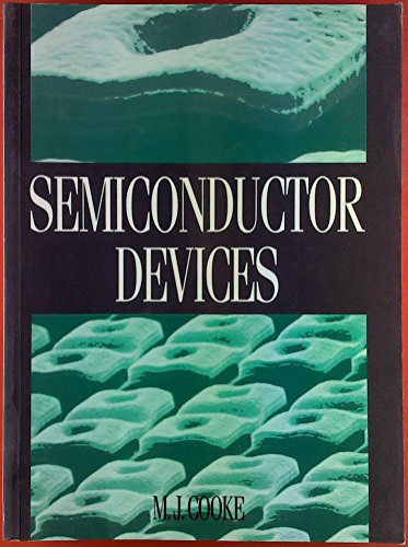Semiconductor Devices by M.J. Cooke