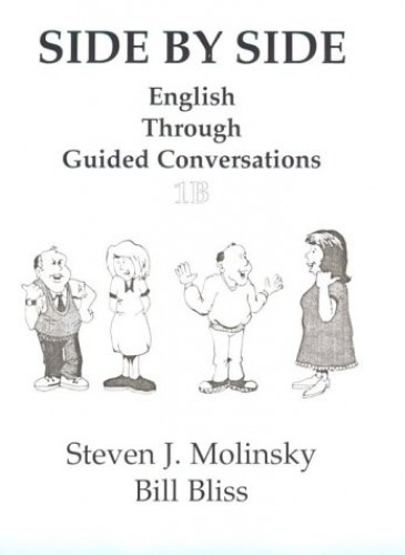 Side by Side: Pt. 1B: English Grammar Through Guided Conversations by Steven J. Molinsky
