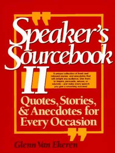 The Speaker's Sourcebook By Glenn Van Ekeren