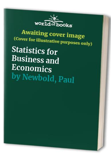 Statistics for Business and Economics By Paul Newbold