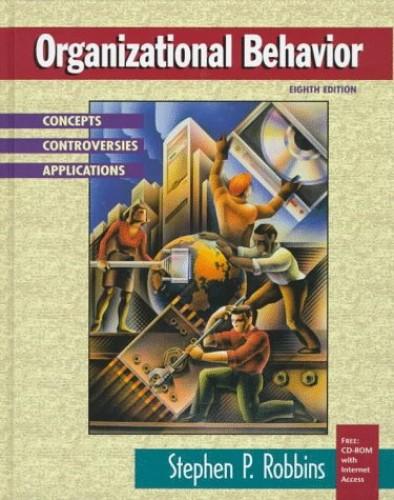 Organizational Behavior By Stephen P. Robbins