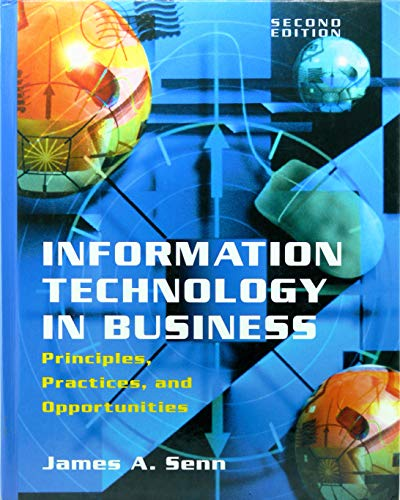 Information Technology in Business By James A. Senn