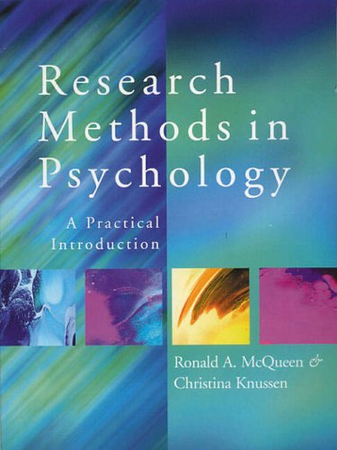 Research Methods in Psychology By Ronald A. McQueen