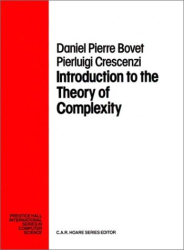 Introduction to the Theory of Complexity By Daniel P. Bovet