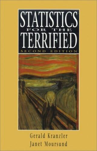 Statistics for the Terrified By John H. Kranzler