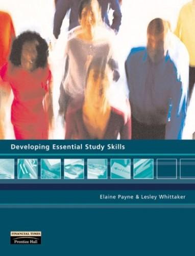 Developing Essential Study Skills By Elaine Payne
