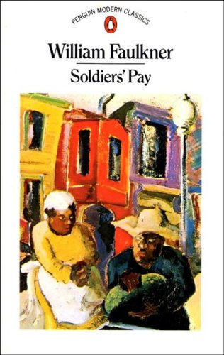 Soldier's Pay By William Faulkner