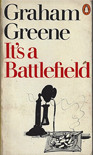IT's a Battlefield By Graham Greene