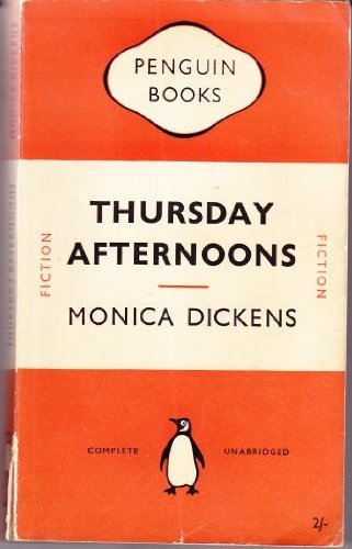 Thursday Afternoons By Monica Dickens