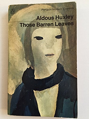 Those Barren Leaves By Aldous Huxley