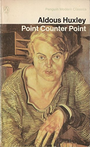 Point Counter Point (Modern Classics) By Aldous Huxley