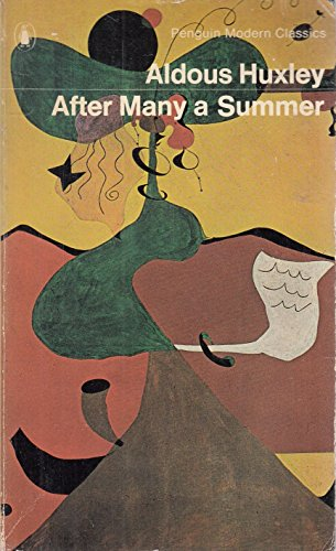 After Many a Summer By Aldous Huxley