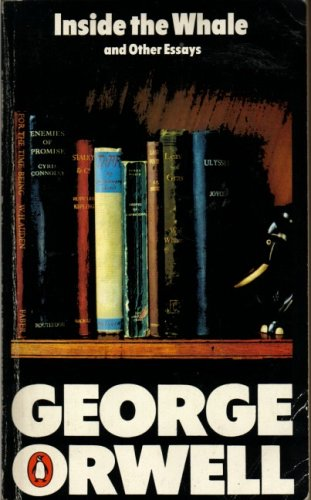 Inside the Whale; Down the Mine; England Your England; Shooting an Elephant; Lear, Tolstoy And the Fool; Politics Vs Literature - an Examination of Gulliver's Travels; Politics And the English Language; the Prevention of Literature; Boys' Weeklies By George Orwell