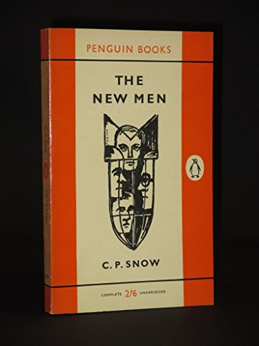 The New Men By C. P. Snow