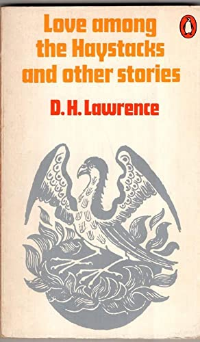 Love Among the Haystacks And Other Stories By D.H. Lawrence