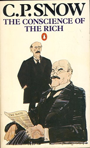 The Conscience of the Rich By C.P. Snow