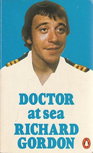 Doctor at Sea By Richard Gordon